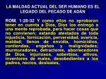 la maldad actual del ser humano es el legado del pecado de ad n