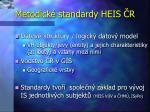 metodick standardy heis r