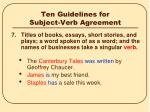 ten guidelines for subject verb agreement6