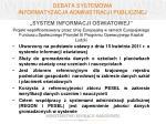 debata systemowa informatyzacja administracji publicznej1