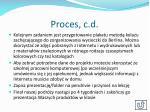 proces c d