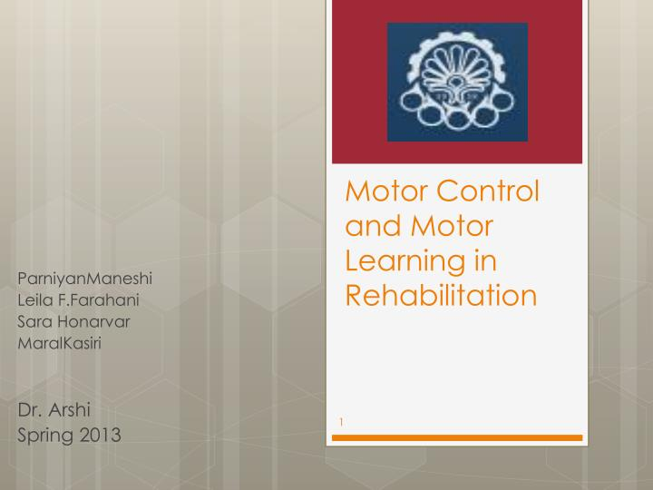 motor control and motor learning in rehabilitation n.