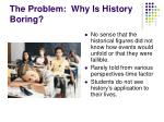 the problem why is history boring