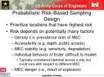 probabilistic risk based sampling design