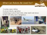 what can robots be used for