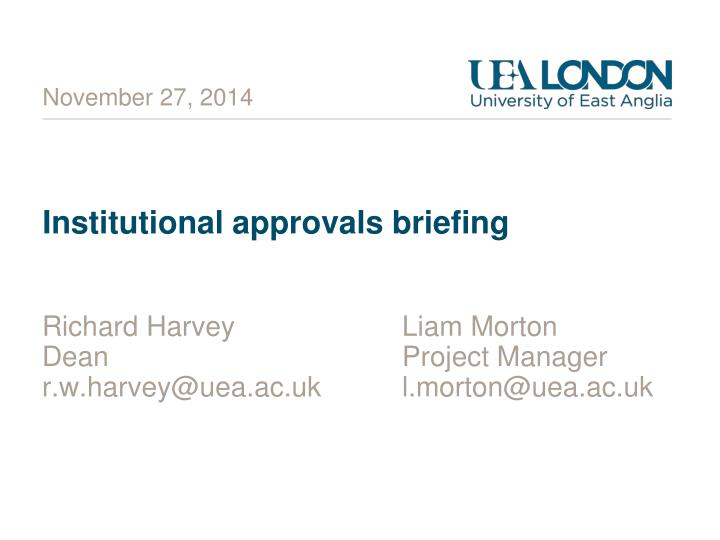 institutional approvals briefing n.