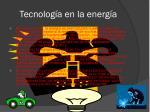 tecnolog a en la energ a