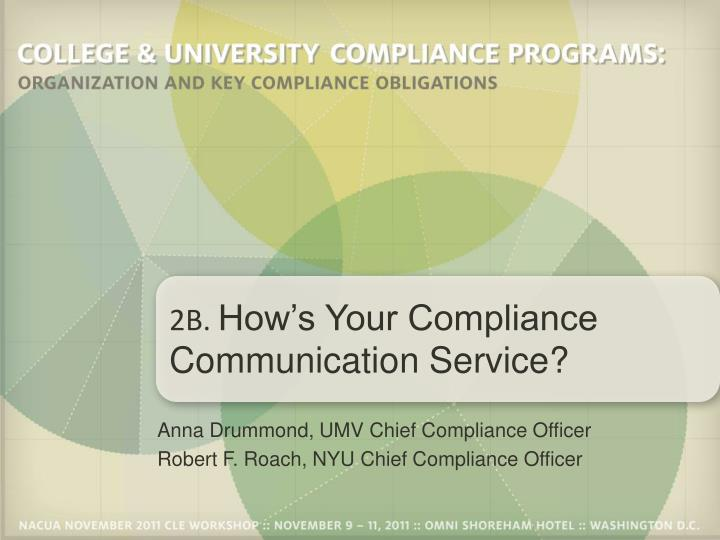 2b how s your compliance communication service n.