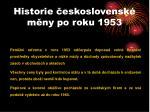 historie eskoslovensk m ny po roku 1953