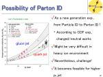 possibility of parton id