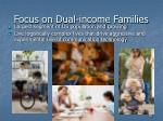 focus on dual income families