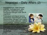 negosiasi daily affairs 2