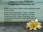 negosiasi para pihak dan pengambilan keputusan 6
