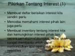 pikirkan tentang interest 1