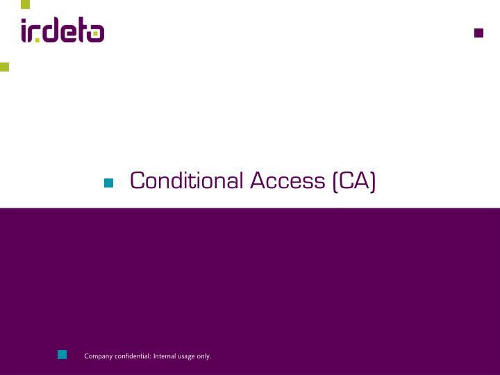 Conditional Access (CA)