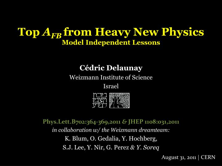 top a fb from heavy new physics model independent lessons n.