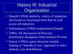 history iii industrial organization