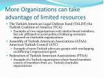 more organizations can take advantage of limited resources1