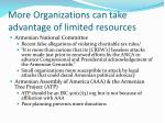 more organizations can take advantage of limited resources2