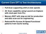 current core dft test architectures