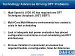 technology advances driving dft problems