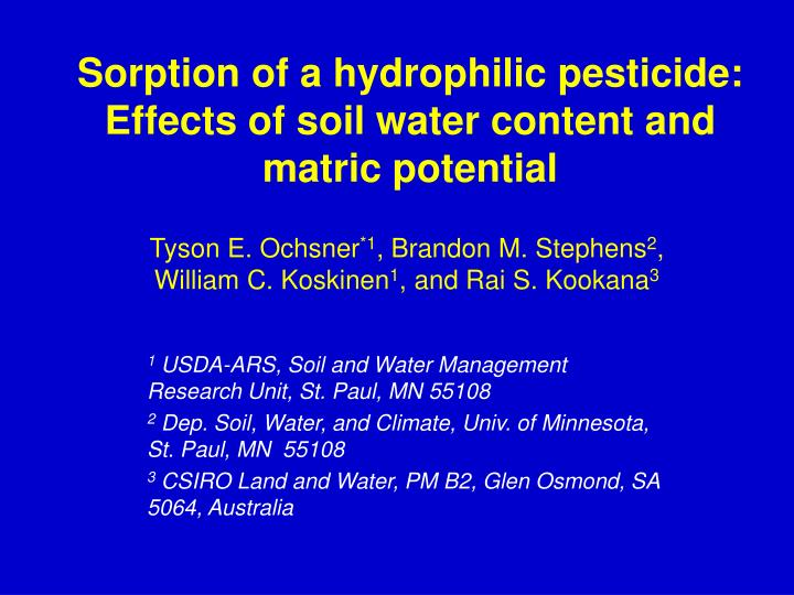 sorption of a hydrophilic pesticide effects of soil water content and matric potential n.
