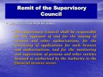 remit of the supervisory council