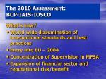 the 2010 assessment bcp iais iosco