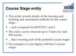 course stage entity