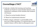 coursestage ltact