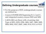 defining undergraduate courses