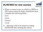 dlhe nss for new courses