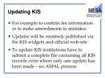updating kis