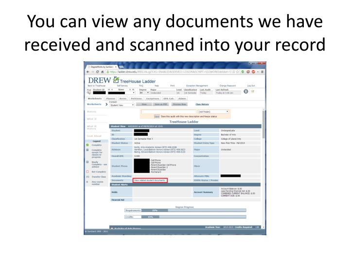You can view any documents we have received and scanned into your record