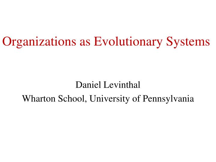 organizations as evolutionary systems n.
