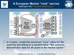 a european marine core service seeking for the european added value