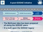 a post godae initiative