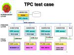 tpc test case1