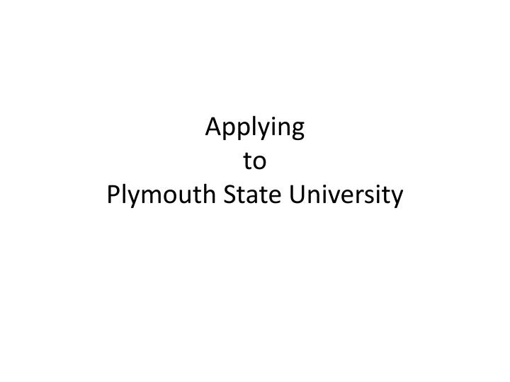 applying to plymouth state university n.