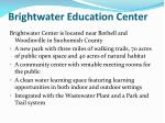 brightwater education center