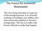 the future for snohomish wastewater