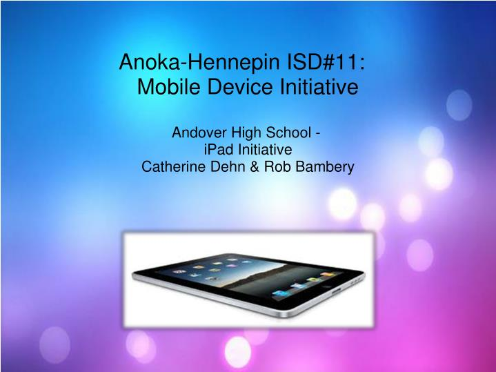 anoka hennepin isd 11 mobile device initiative n.