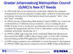 greater johannesburg metropolitan council gjmc s new ict needs