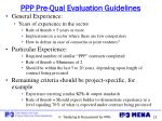 ppp pre qual evaluation guidelines