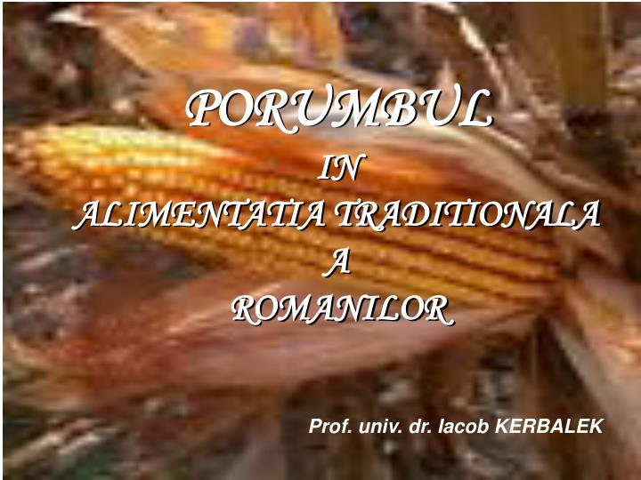 porumbul in alimentatia traditionala a romanilor n.