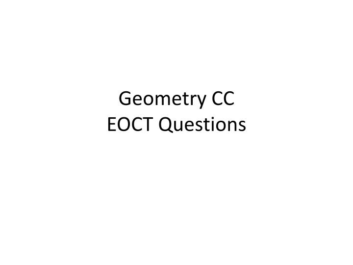 geometry cc eoct questions n.