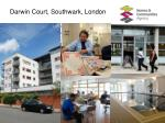 darwin court southwark london