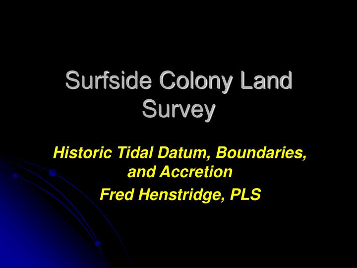 surfside colony land survey n.