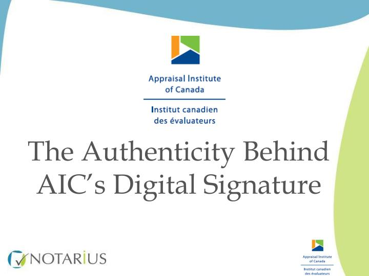 the authenticity behind aic s digital signature n.