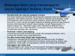 beberapa faktor yang mempengaruhi ukuran lapangan terbang aspek teknis